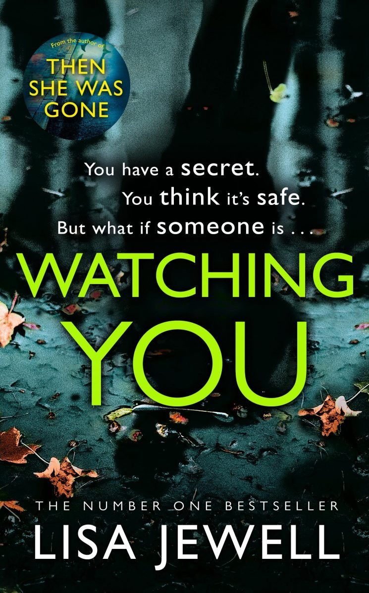 Win a copy of Watching You by Lisa Jewell in this week's Fabulous book competition