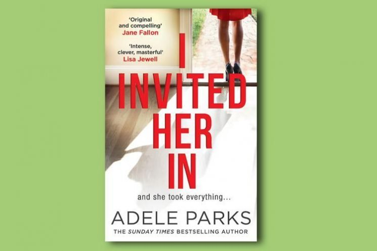 Win a copy of I Invited Her In by Adele Parks with this week's Fabulous Magazine