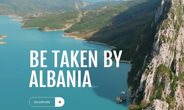 'Be taken by Albania': Country's slogan links it with   violent movie
