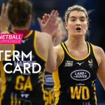 Vitality Netball Superleague half-term report card from Pamela Cookey and Tamsin Greenway